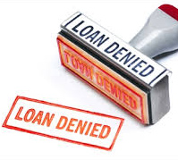 Bank Loan denied
